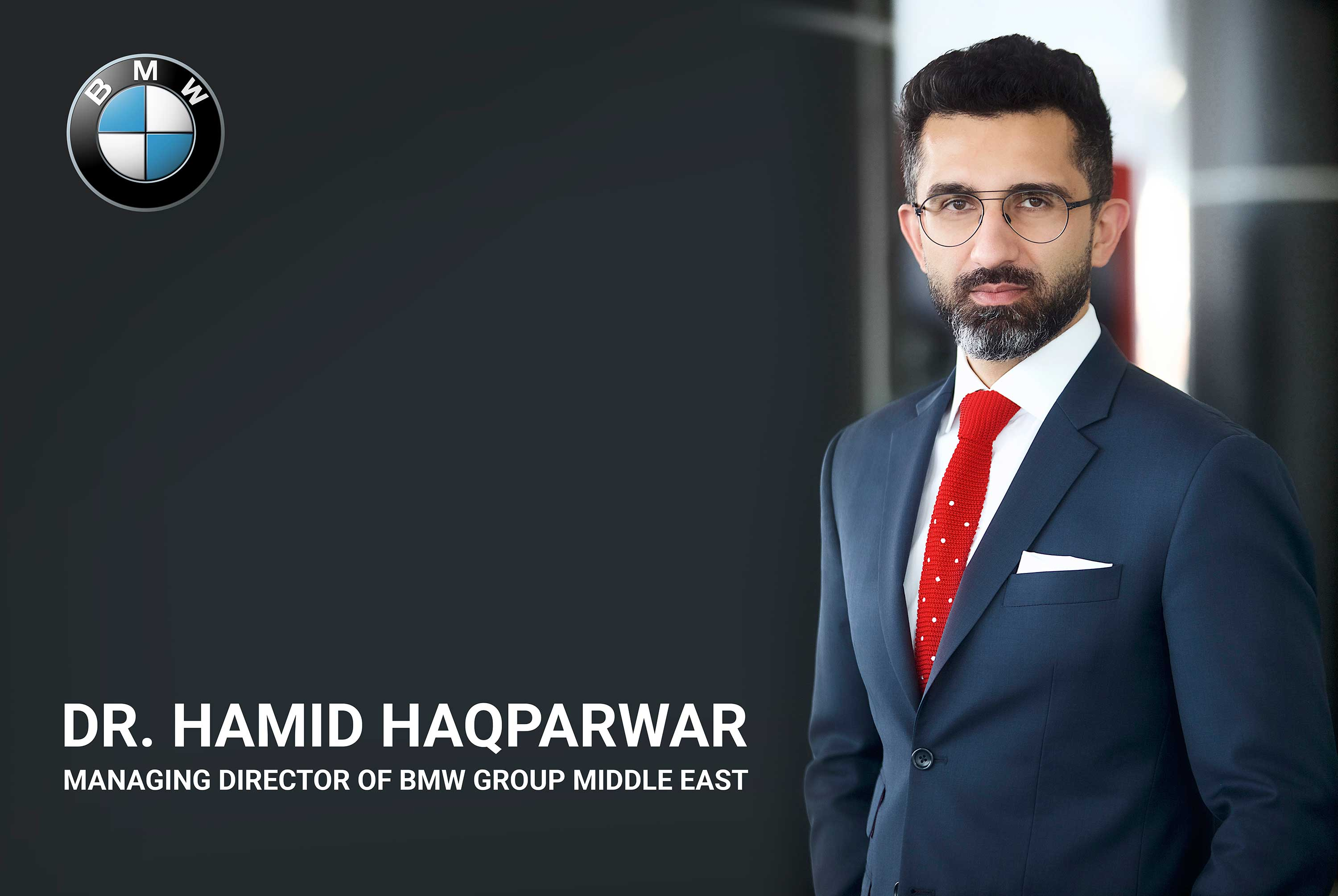 Dr. Hamid Haqparwar Managing Director of BMW Group Middle East