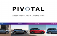 CUSTOMERS CHOOSE WITH JAGUAR LAND ROVER AND PIVOTAL SUBSCRIPTION-GO ELECTRIC OR GO OFF ROAD
