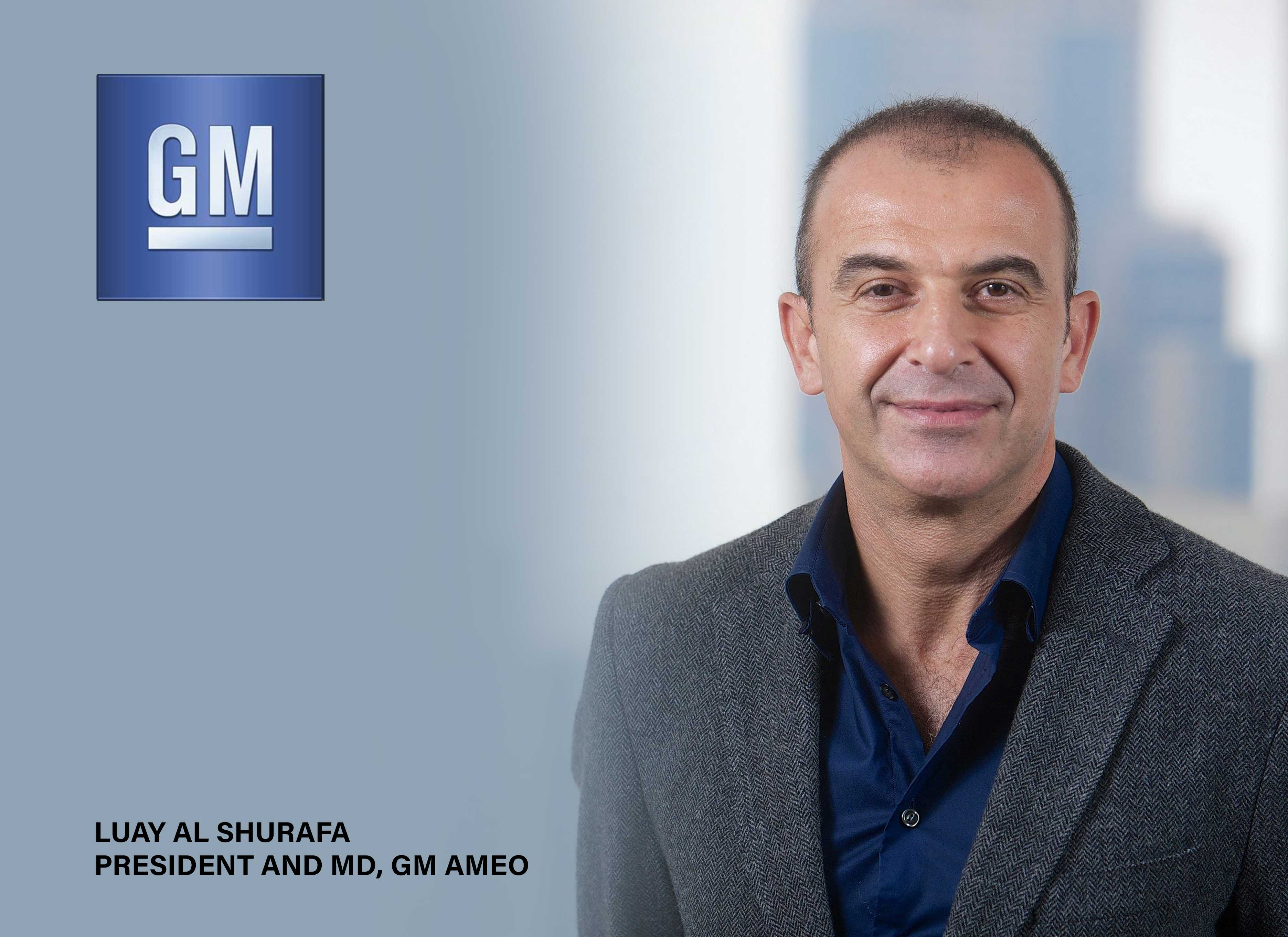 General Motors Appoints Luay Al Shurafa to Lead Africa and Middle East Business