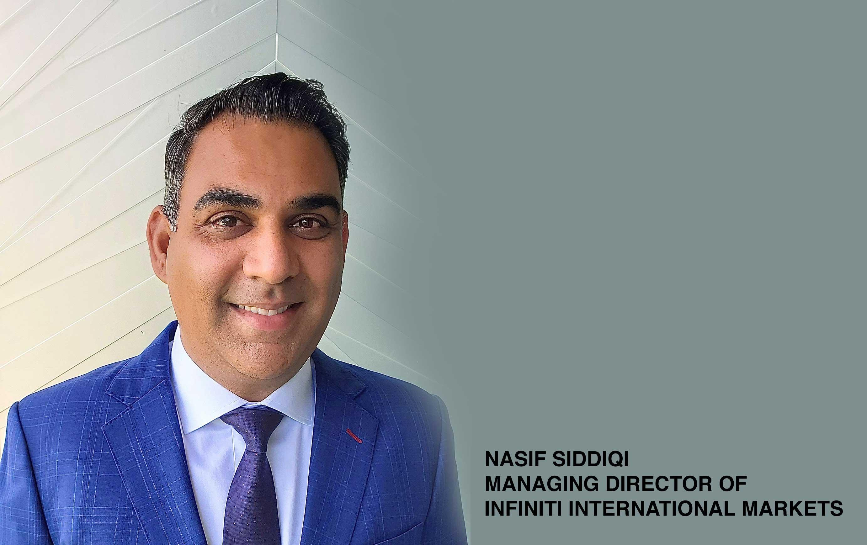 Nasif Siddiqi named managing director of INFINITI International Markets
