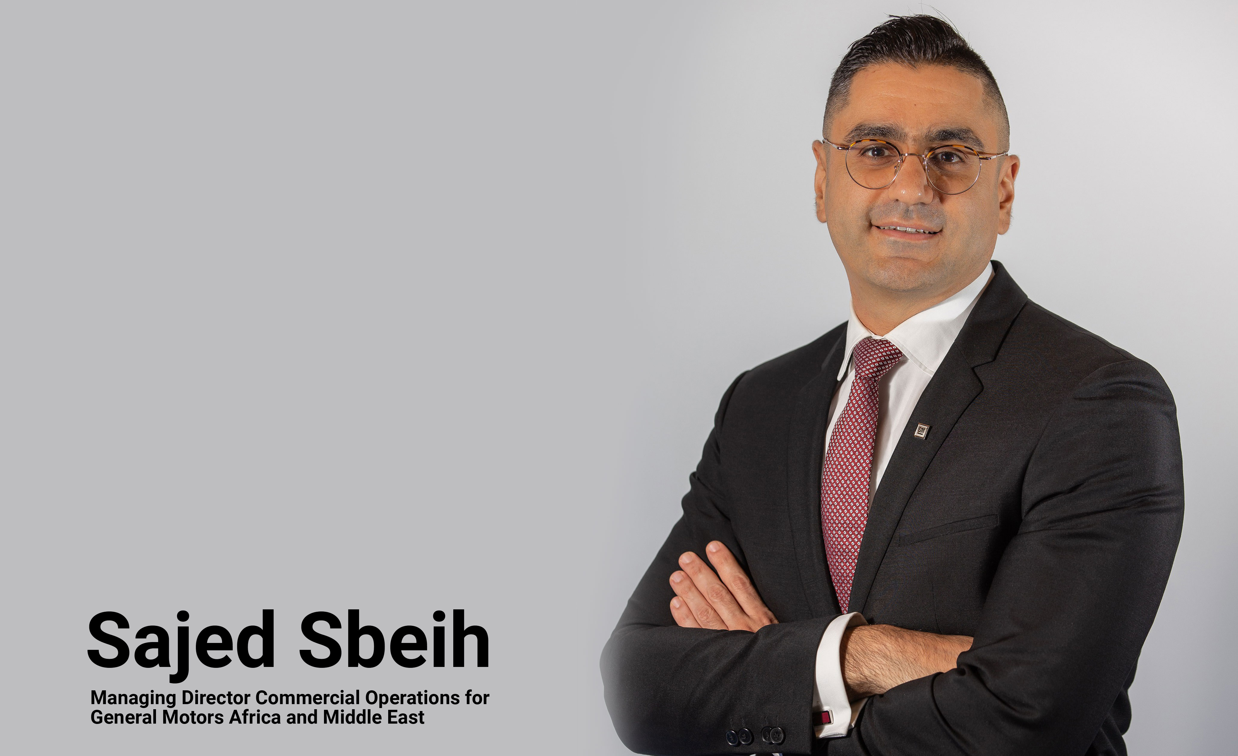 Sajed Sbeih to Take Over as Managing Director Commercial Operations for General Motors Africa and Middle East